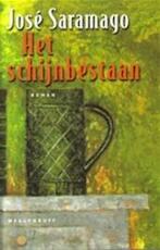 Het schijnbestaan - José Saramago (ISBN 9789029069465)