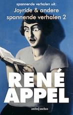 Spannende verhalen uit Joyride & andere spannende verhalen 2 - René Appel (ISBN 9789026340635)