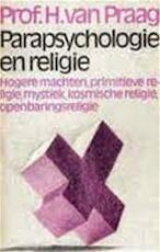 Parapsychologie en religie - Henri Praag (ISBN 9789022401767)
