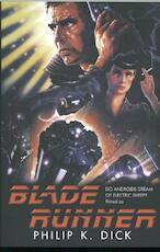 Blade Runner - Philip K. Dick (ISBN 9781473222687)