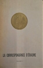 La correspondance d'Érasme Volume II 1514-1517 - Desiderius Erasmus