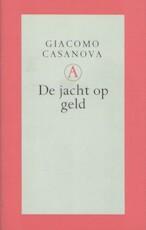 De jacht op geld - Giacomo Casanova, Theo Kars (ISBN 9789025306250)