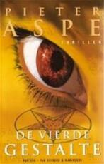 De vierde gestalte - Pieter Aspe (ISBN 9789060914144)