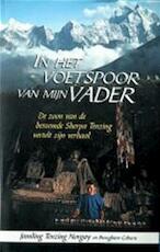 In het voetspoor van mijn vader - Jamling Tenzing Norgay, Broughton Coburn, Jan Smit (ISBN 9789032508241)