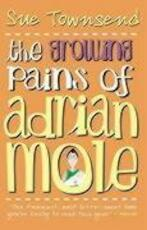 Growing Pains of Adrian Mole - Sue Townsend (ISBN 9780141315973)