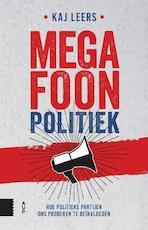 Megafoonpolitiek - Kaj Leers (ISBN 9789462988361)