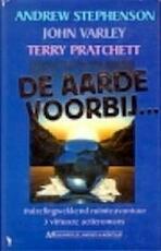 De aarde voorbij... - Andrew Stephenson, John Varley, Terry Pratchett, Gerard Suurmeyer (ISBN 9789029043175)