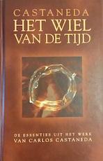Het wiel van de tijd - Carlos Castaneda, Aleid C. Swierenga (ISBN 9789021586946)
