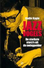 Jazzvogels - Rudie Kagie (ISBN 9789089757029)