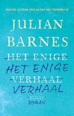 Het enige verhaal - Julian Barnes (ISBN 9789025452094)