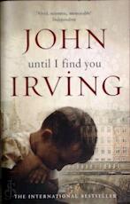 Until I find you - John Irving (ISBN 9780552773126)