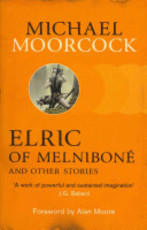 Elric of Melniboné and Other Stories - Michael Moorcock (ISBN 9780575113091)