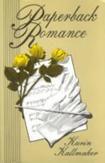 Paperback Romance - Karin Kallmaker (ISBN 9781562800192)
