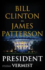 President vermist - Bill Clinton, James Patterson (ISBN 9789046824092)