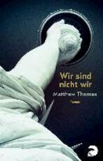 Wir sind nicht wir - Matthew Thomas (ISBN 9783833310553)