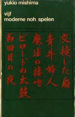 Vijf moderne noh-spelen - Yukio Mishima, Jef Last