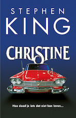 Christine - Stephen King (ISBN 9789024581795)