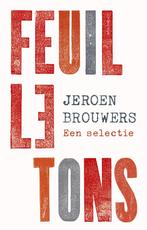 Feuilletons - Jeroen Brouwers