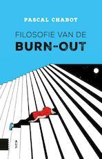 Filosofie van de burn-out - Pascal Chabot (ISBN 9789462989559)