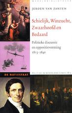 Schielijk, Winzucht, Zwaarhoofd en Bedaard - Jeroen Christiaan van Zanten (ISBN 9789028420687)