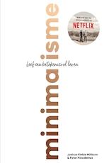 Minimalisme - Joshua Fields Millburn, Ryan Nicodemus (ISBN 9789024582297)