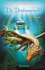 De Drakenwereld - Fiona Rempt (ISBN 9789020633771)