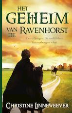 Het geheim van de Ravenhorst - Christine Linneweever (ISBN 9789020632149)