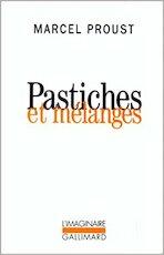 Pastiches et mélanges - Marcel Proust (ISBN 9782070727186)