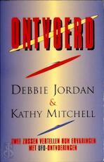 Ontvoerd! - Debbie Jordan, Kathy Mitchell, Henk Popken (ISBN 9789041002884)