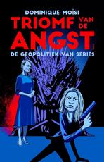 Triomf van de angst - Dominique Moïsi (ISBN 9789024423705)