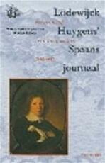 Lodewijck Huygens' Spaans journaal - Maurits Ebben (ISBN 9789057303197)