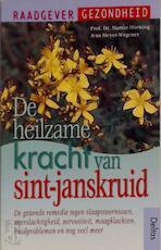De heilzame kracht van sint-janskruid - M. Horning, J. Meyer-wegener (ISBN 9789024373772)