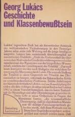 Geschichte und Klassenbewusstsein - György Lukács