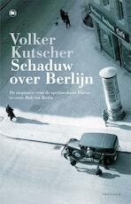 Schaduw over Berlijn - Volker Kutscher (ISBN 9789044354478)