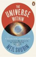 The Universe Within - Neil Shubin (ISBN 9780141041902)