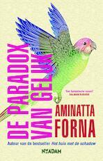 De paradox van geluk - Aminatta Forna (ISBN 9789046823880)