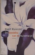 De boeddha van de buitenwijk - Hanif Kureishi, Aaldert van den Bogaard (ISBN 9789041407016)