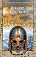 De winterkoning - Bernard Cornwell (ISBN 9789029053952)