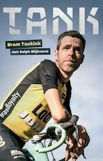 TANK - Bram Tankink, Ralph Blijlevens (ISBN 9789048840274)