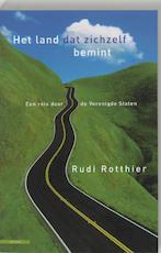 Het land dat zichzelf bemint - R. Rotthier (ISBN 9789045014920)