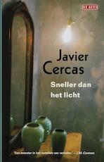 Sneller dan het licht - Javier Cercas (ISBN 9789044507454)