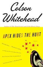 Apex Hides the Hurt - Colson Whitehead (ISBN 9781400031269)