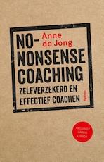No-nonsense coaching - A. de Jong (ISBN 9789058755124)