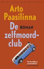 De zelfmoordclub - Arto Paasilinna (ISBN 9789028428027)