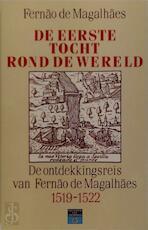 De eerste tocht rond de wereld - Hans Plischke, Fernão de Magalhães, J.M.A.G. Hendriks, Antonio Pigafetta (ISBN 9789060454909)