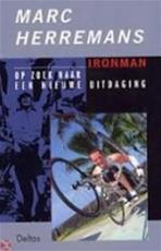 Iron man - Marc Herremans, P. van den Bosch (ISBN 9789044701050)
