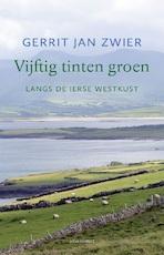 Vijftig tinten groen - Gerrit Jan Zwier (ISBN 9789045036540)