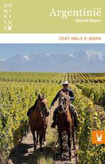 Argentinië - Marcel Bayer (ISBN 9789025764395)