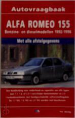 Alfa Romeo 155 benzine/diesel 1992-1996 - P.H. Olving, Olving (ISBN 9789021516912)