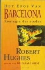 Het epos van Barcelona - Robert Hughes (ISBN 9789050181679)